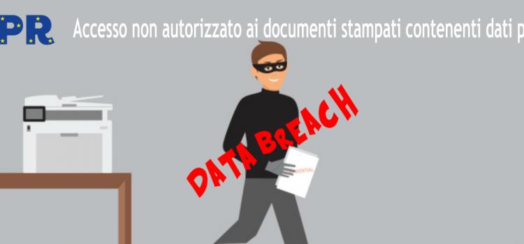 """GDPR e i dispositivi di stampa del tuo ufficio – Approfondimento 2/1 – Quali sono 3 possibili """"data breach"""" sui dispositivi di stampa? (Caso 1)"""